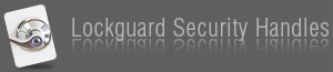 Lockguard security handles - click here